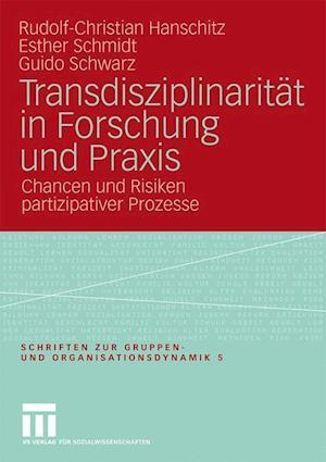 Transdisziplinaritat in Forschung Und Praxis af Rudolf-Christian Hanschitz, Esther Schmidt, Guido Schwarz