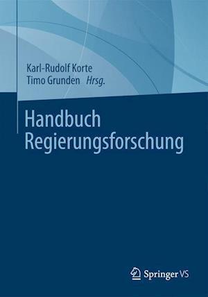 Handbuch Regierungsforschung af Timo Grunden