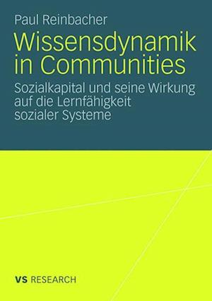 Wissensdynamik in Communities af Paul Reinbacher