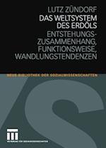 Das Weltsystem Des Erdols af Lutz Z. Ndorf, Lutz Zundorf, Lutz Zeundorf