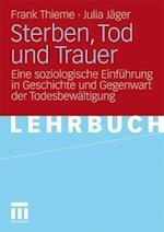 Sterben, Tod Und Trauer af Frank Thieme, Julia Jager, Julia J. Ger
