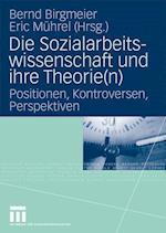 Die Sozialarbeitswissenschaft und ihre Theorie af Bernd Birgmeier