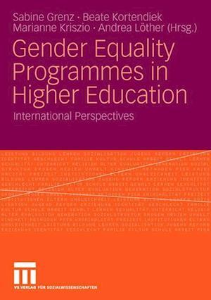 Gender Equality Programmes in Higher Education af Sabine Grenz