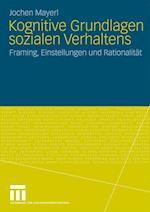 Kognitive Grundlagen Sozialen Verhaltens af Jochen Mayerl