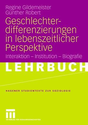 Geschlechterdifferenzierungen in Lebenszeitlicher Perspektive af G. Nther Robert, Gunther Robert, Regine Gildemeister
