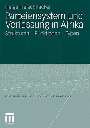 Parteiensystem Und Verfassung in Afrika af Helga Fleischhacker