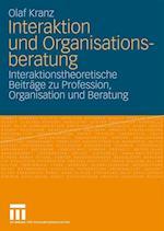 Interaktion Und Organisationsberatung af Olaf Kranz