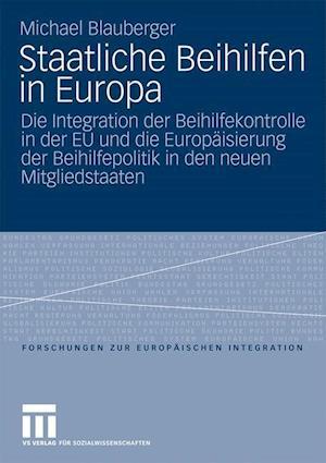 Staatliche Beihilfen in Europa af Michael Blauberger