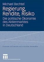 Regierung, Rendite, Risiko af Michael Bechtel