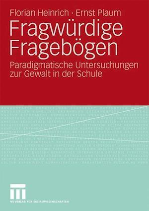 Fragwurdige Fragebogen af Florian Heinrich, Ernst Plaum