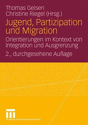 Jugend, Partizipation und Migration af Thomas Geisen