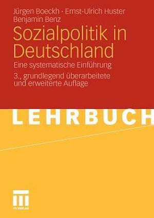 Sozialpolitik in Deutschland af J. Rgen Boeckh, Ernst-Ulrich Huster, Benjamin Benz