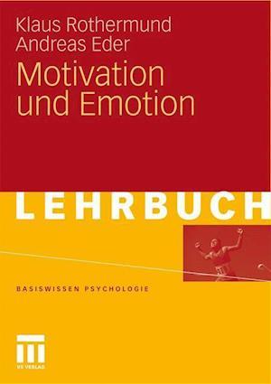 Motivation Und Emotion af Klaus Rothermund, Andreas Eder