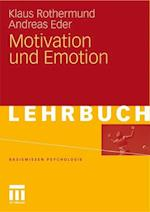 Motivation Und Emotion af Klaus Rothermund, Andreas Eder