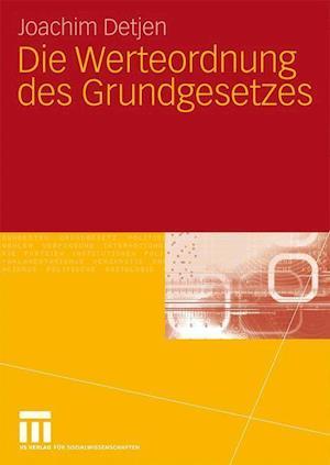 Die Werteordnung Des Grundgesetzes af Joachim Detjen