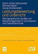 Leistungsbewertung Und Unterricht af Georg Breidenstein, Katrin Ulrike Zaborowski, Michael Meier