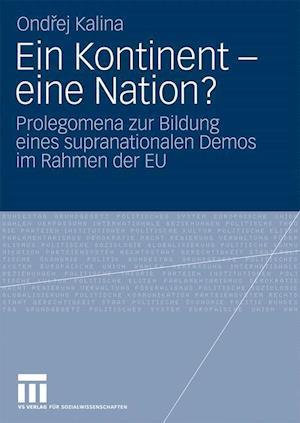 Ein Kontinent - Eine Nation? af Ondrej Kalina