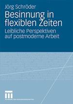 Besinnung in Flexiblen Zeiten af J. Rg Schr Der, Jorg Schroder