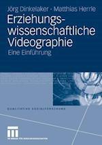 Erziehungswissenschaftliche Videographie af J. Rg Dinkelaker, Joerg Dinkelaker, Matthias Herrle