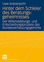 Hinter Dem Schleier Des Beratungsgeheimnisses af Uwe Kranenpohl