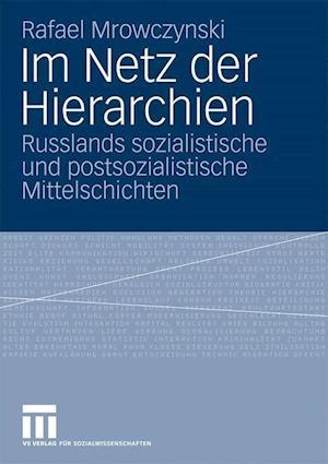 Im Netz Der Hierarchien af Rafael Mrowczynski