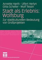 Stadt ALS Erlebnis af Ulfert Herlyn, Gitta Scheller, Annette Harth