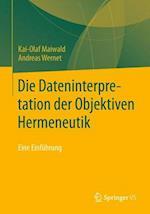 Die Dateninterpretation Der Objektiven Hermeneutik af Andreas Wernet, Kai-Olaf Maiwald