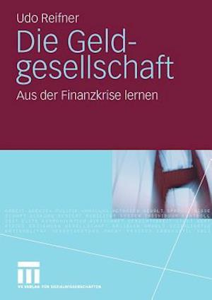 Die Geldgesellschaft af Udo Reifner