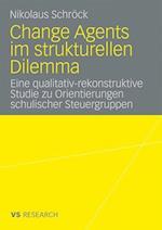 Change Agents Im Strukturellen Dilemma af Nikolaus Schrock, Nikolaus Schr Ck