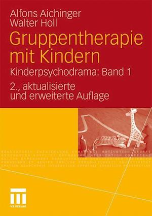 Gruppentherapie Mit Kindern af Walter Holl, Alfons Aichinger