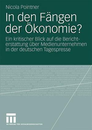 In Den Fangen Der Okonomie? af Nicola Pointner