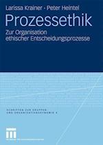 Prozessethik af Peter Schartner, Peter Heintel, Larissa Krainer