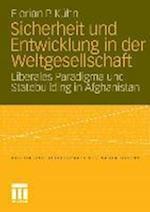 Sicherheit Und Entwicklung in Der Weltgesellschaft af Florian P. Keuhn, Florian Kuhn, Florian K. Hn