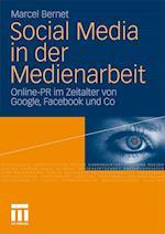 Social Media in Der Medienarbeit af Marcel Bernet
