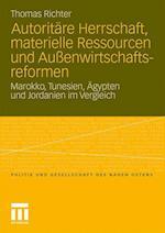 Autoritare Herrschaft, Materielle Ressourcen Und Aussenwirtschaftsreformen af Thomas Richter