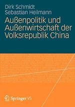 Aussenpolitik Und Aussenwirtschaft Der Volksrepublik China af Sebastian Heilmann, Dirk Schmidt