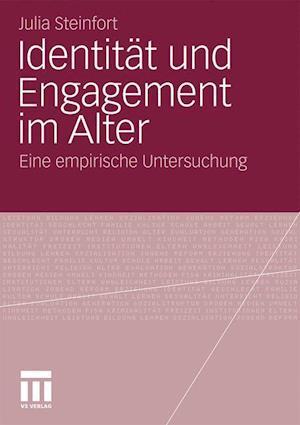 Identitat Und Engagement Im Alter af Julia Steinfort