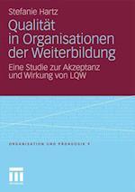 Qualitat in Organisationen Der Weiterbildung af Stefanie Hartz