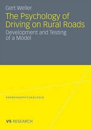 The Psychology of Driving on Rural Roads af Gert Weller