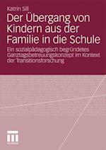 Der Ubergang Von Kindern Aus Der Familie in Die Schule af Katrin Sill