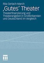 'Gutes' Theater af Rita Gerlach-March