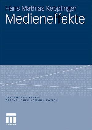Medieneffekte af Hans Mathias Kepplinger