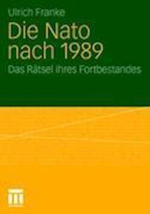 Die NATO Nach 1989 af Ulrich Franke