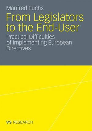 From Legislators to the End-User af Manfred Fuchs