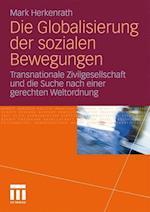 Die Globalisierung Der Sozialen Bewegungen af Mark Herkenrath, Marc Herkenrath