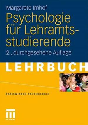 Psychologie Fur Lehramtsstudierende (2., Durchges. Aufl. 2011) af Margarete Imhof