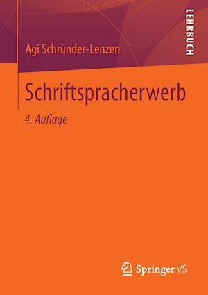 Schriftspracherwerb af Agi Schrunder-Lenzen
