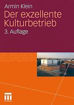 Der Exzellente Kulturbetrieb af Armin Klein