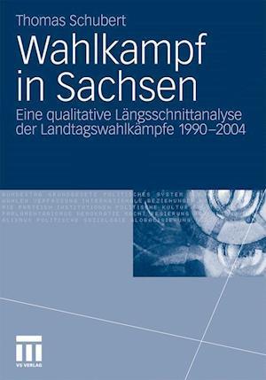 Wahlkampf in Sachsen af Thomas Schubert