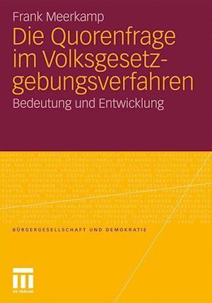 Die Quorenfrage Im Volksgesetzgebungsverfahren af Frank Meerkamp